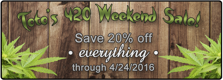 420 Weekend Sale - Mad Toto